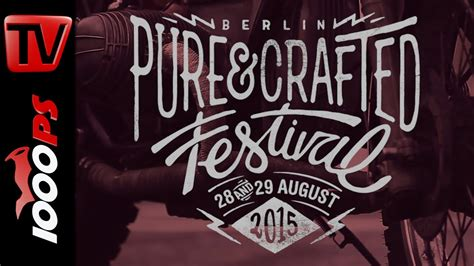 Motorrad Action Team N Rburgring 2015 by Video 1 Pure Crafted Festival 2015 Berlin Das Eventvideo