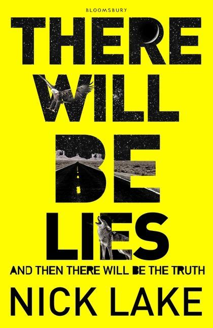 There Will Be Lies there will be lies by nick lake bibliobrit