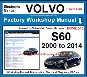 Volvo S60 Workshop Service Repair Manual Download