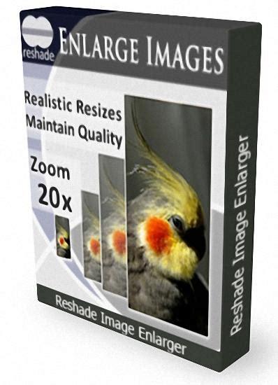image enlarger reshade image enlarger pro edition 3 0 portable fullhane