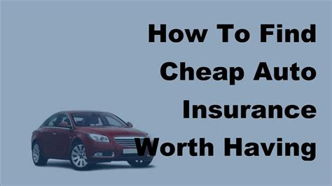 Buy Cheap Auto Insurance by 2017 Cheap Car Insurance How To Find Cheap Auto