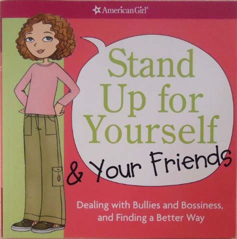 libro stand up for yourself libro stand up for yourself and your friends dealing with bullies and bossiness and finding a