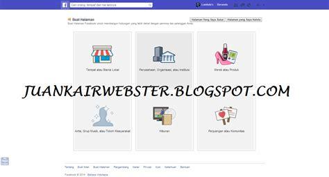 cara membuat facebook online terus cara membuat fanpage di facebook juankair webster