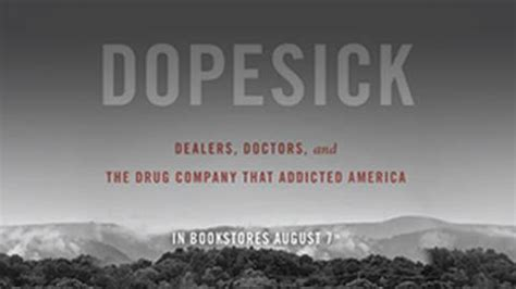 Dopesick Dealers Doctors And The Drug Company