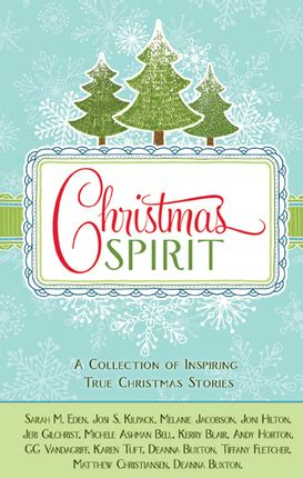 christmas spirit a collection of inspiring true christmas
