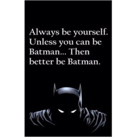 Batman Quotes Batman Quotes And Sayings Quotesgram
