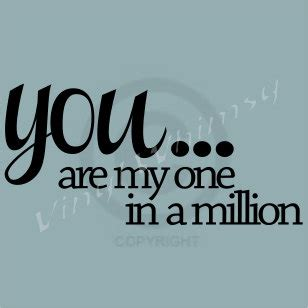 1 000 sayings about then one in a million quotes quotes