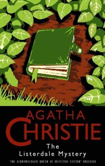 Misteri Sittaford Novel Agatha Christie agatha christie s book reviews misteri listerdale the listerdale mystery 1936