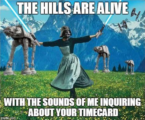 Timecard Meme - star wars imgflip