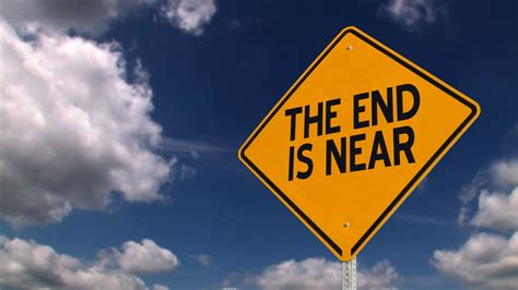 the sign of the the end is near sign www pixshark com images galleries with a bite