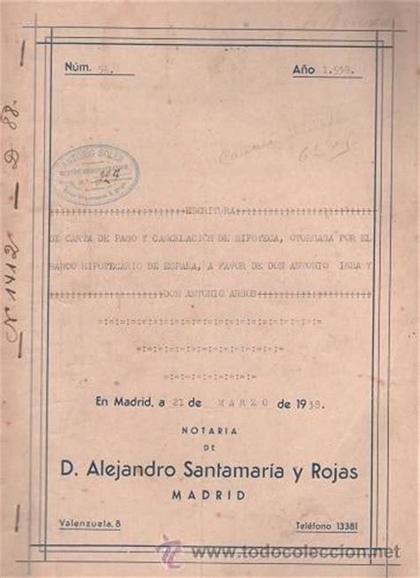 Carta De Pago Y Cancelacion Hipoteca C12 Guerra Civil Escritura De Carta De Pago Y Comprar En Todocoleccion 52927432