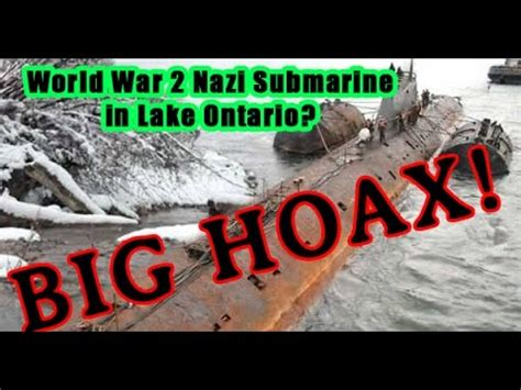 german u boat found in canada ww2 german nazi submarine in lake ontario canada big hoax