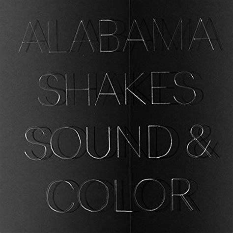 Free Records Mobile Al Album Review Alabama Shakes Sound Color The Current From Minnesota Radio
