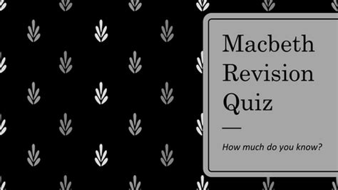 macbeth themes test macbeth revision quiz game for gcse by lowrip1ckle uk