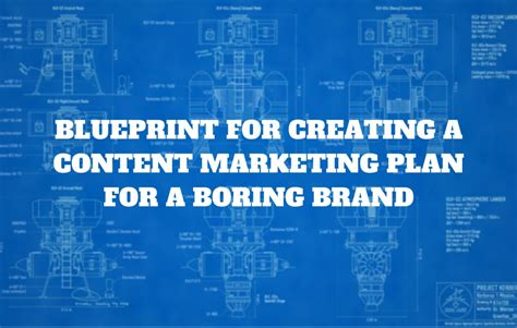 creating a blueprint a blueprint for creating a content marketing plan for a
