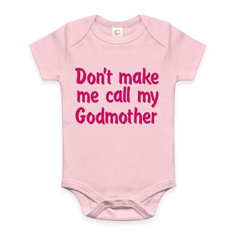 don t make me call my godmother or godfather funny baby