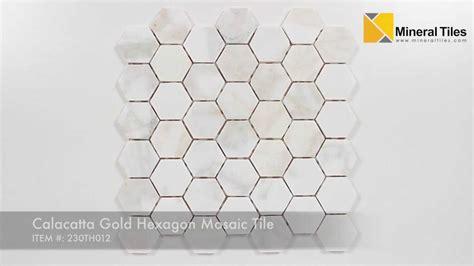 Calacatta Gold Hexagon Mosaic Tile   230TH012   YouTube