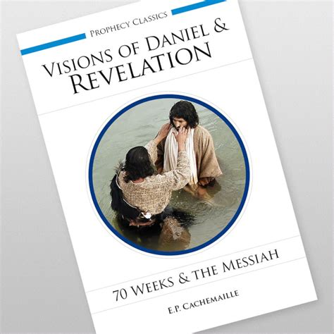 Seventy Weeks seventy weeks and the messiah revival fellowship new zealand