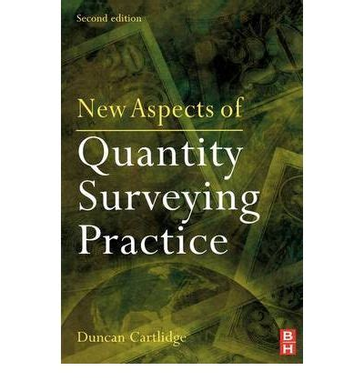 new aspects of quantity surveying practice books new aspects of quantity surveying practice duncan