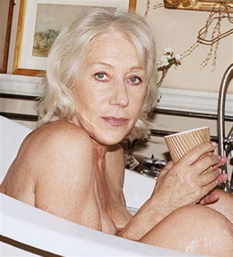helen mirren bathtub helen mirren one of the hottest ladies i can think of at