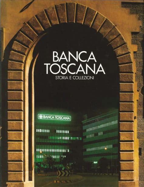 banca toscana libreria della spada banca toscana storia e collezioni