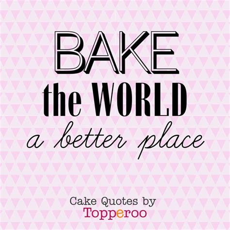 43 best images about baking quotes on pinterest baking best 25 baking quotes ideas on pinterest cooking quotes
