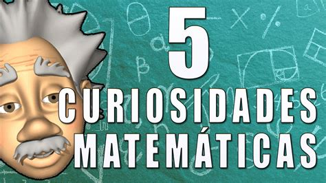 imagenes de matematicos reconocidos 5 curiosidades matem 225 ticas juegos matem 225 ticos