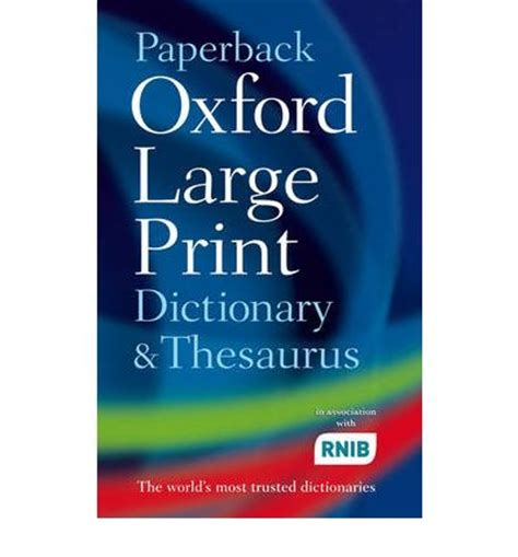 oxford paperback dictionary 0199558469 paperback oxford large print dictionary and thesaurus 9780198610786