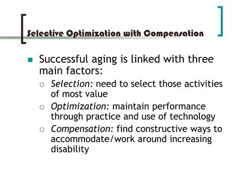 Selective Optimization With Compensation Essay by Ppt Late Adulthood Powerpoint Presentation Id 170124