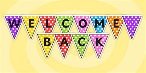 35 Very Best Welcome Back Pictures And Photos Free Printable Welcome Banner Template