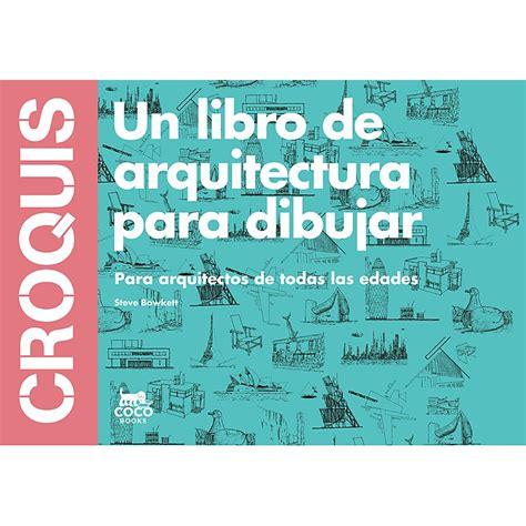 libro la cada de los croquis un libro de arquitectura para dibujar