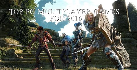 best multiplayer top pc multiplayer for 2016