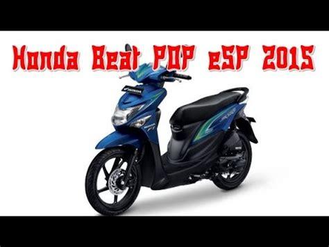 Honda Beat Pop Esp 2015 by Pilihan Warna Honda Beat Pop Esp 2015