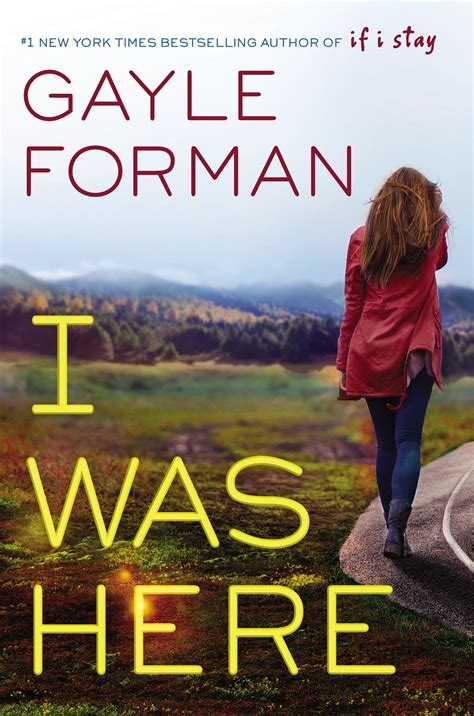 here it is books review i was here by gayle forman