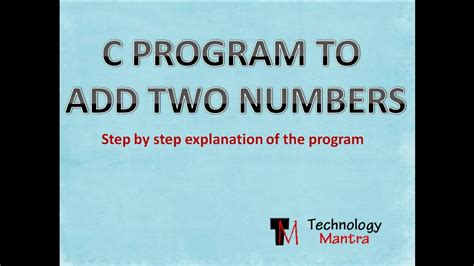 c advanced features and programming techniques step by step c volume 3 books c program to add two numbers step by step easy