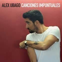 Alex ubago canciones impuntuales album 2017