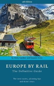 europe by rail 15th edition the definitive guide