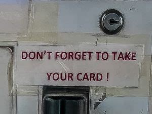 dont forget  remove  card   signs