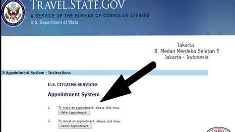 cara membuat appointment visa amerika tutorial membuat appointment di kedutaan usa youtube