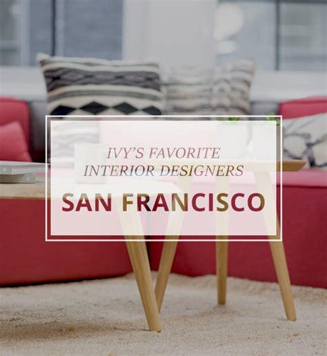 san francisco designers san francisco designers we admire