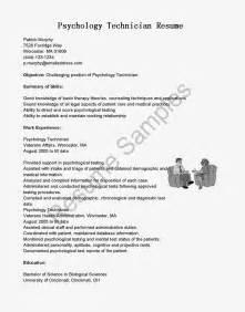 Psychology Resume Objective by Resume Sles Psychology Technician Resume Sle
