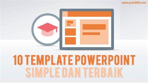 themes power point terbaik 10 tema templates powerpoint terbaik dan simpel yasir252