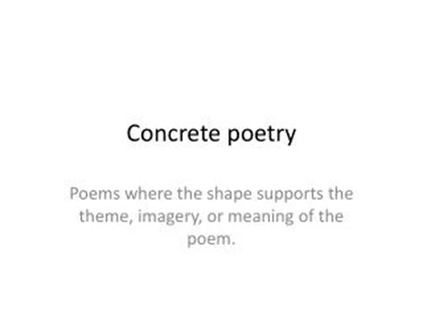 meaning and themes of poetry ppt concrete poetry in a first grade classroom