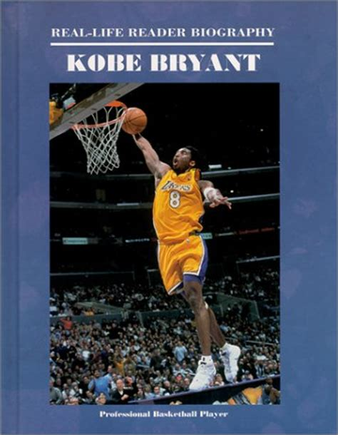 biography book on kobe bryant lakers universe kobe bryant real life reader biography