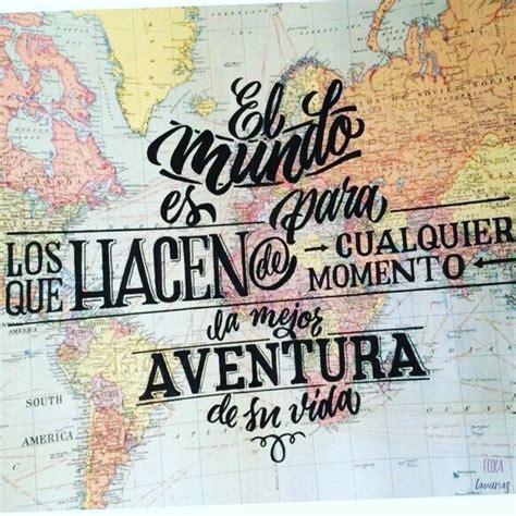 imagenes tumblr viajar m 225 s de 25 ideas incre 237 bles sobre frases de viajeros en
