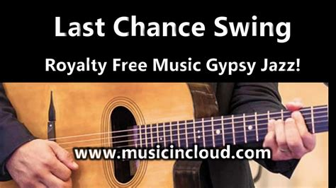 royalty free swing music gypsy jazz royalty free music youtube