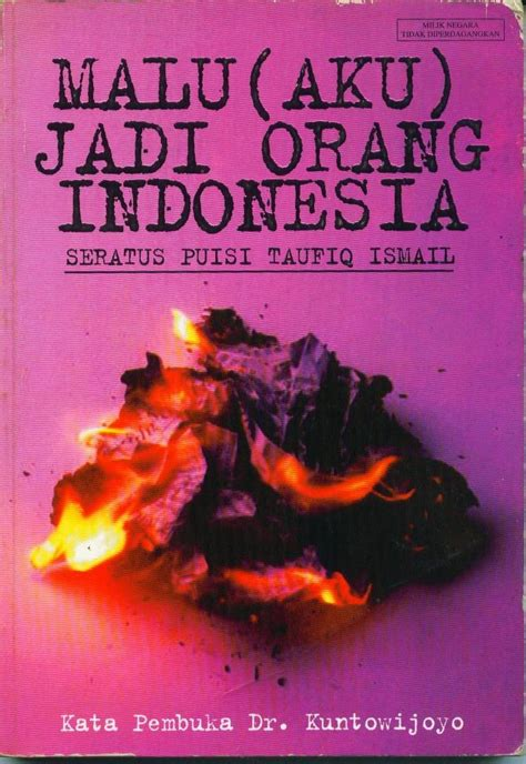 Malu Aku Jadi Orang Indonesia Taufik Ismail leak proof