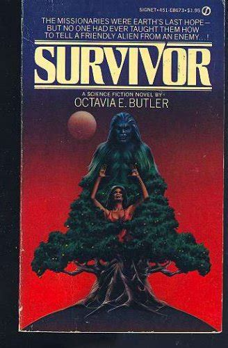a survivor s guilt books survivor by octavia e butler reviews discussion