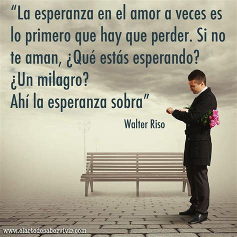 imagenes de te extraño walter 83 best images about frases walter riso on pinterest