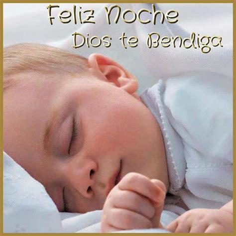 imagenes buenas noches de bebes im 225 genes bonitas para desear unas buenas noches feliz